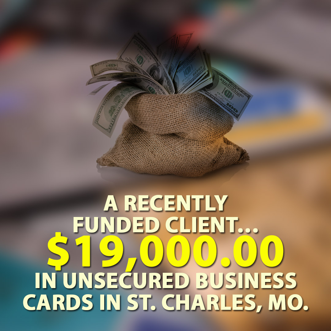 A Recently funded client $19000.00 in Unsecured business cards in St. Charles MO. 1080X1080
