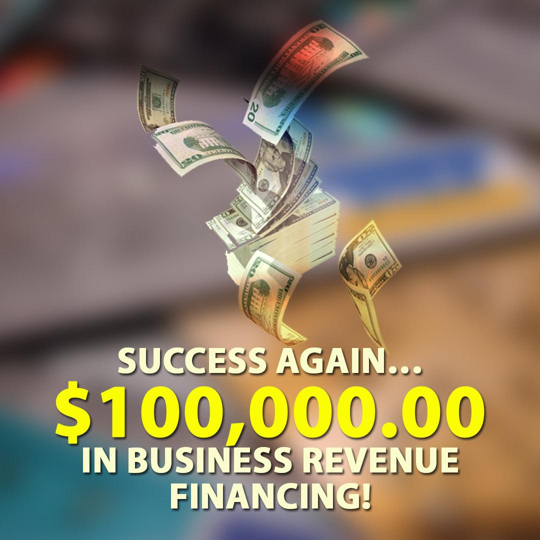 Success again $100000.00 in Business Revenue financing! 1080X1080